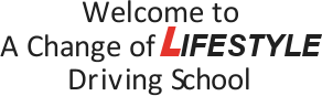 Welcome to Change Of Lifestyle Driving School